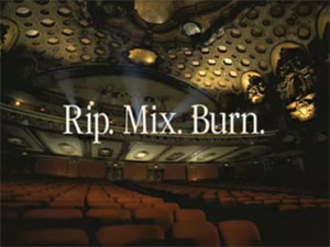 Rip. Mix. Burn. from the 2001 Apple television commercial